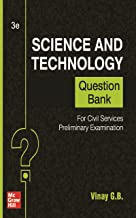 Science And Technology Question Bank For Civil Services Preliminary Examination   Third Edition