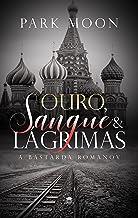Ouro, Sangue & Lágrimas: A Bastarda Romanov