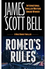 Romeo's Rules (Mike Romeo Thrillers Book 1) Kindle Edition