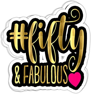 chillylkst 50th Birthday Party Hashtag 50 Fifty Fabulous - 4x3 Vinyl Stickers, Laptop Decal, Water Bottle Sticker (Set of 3)