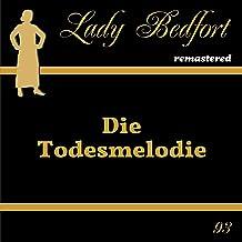 Die Todesmelodie: Lady Bedfort 93