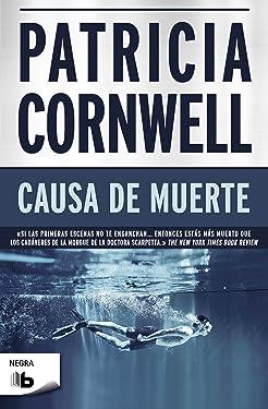 Causa de muerte (Doctora Kay Scarpetta 7) (Spanish Edition)