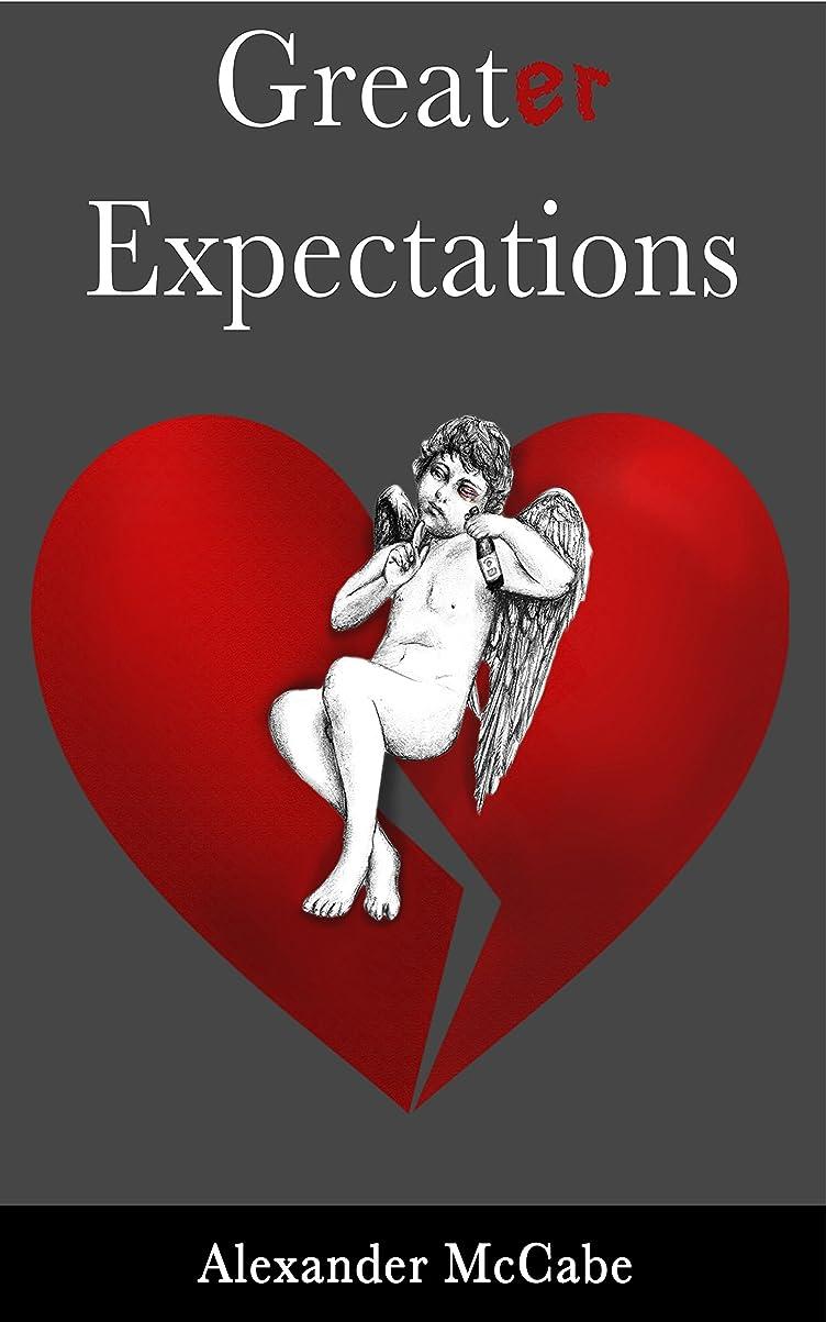 高速道路スラム街師匠Greater Expectations (English Edition)