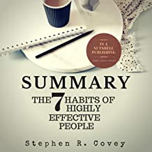 Summary: The 7 Habits of Highly Effective People by Stephen R. Covey
