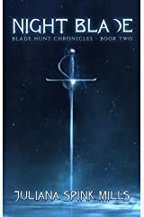 Night Blade: Blade Hunt Chronicles Book Two Kindle Edition