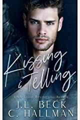 Kissing & Telling: A Friends To Lovers Romance (Breaking The Rules Novel Book 1) (English Edition) Format Kindle