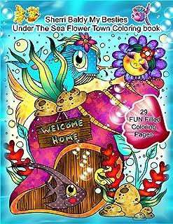 Sherri Baldy My Besties Under The Sea Flower Town Coloring Book