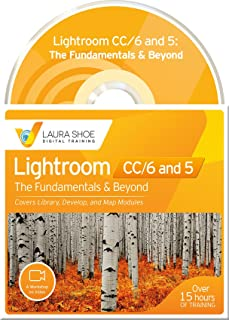 Adobe Photoshop Lightroom CC/6 and 5: The Fundamentals & Beyond (A Workshop on Video)
