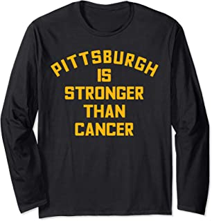 Pittsburgh Is Stronger Than Cancer Football Awareness Long Sleeve T-Shirt