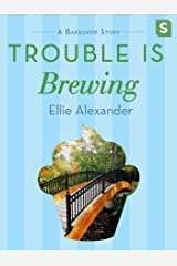 Trouble Is Brewing: A Bakeshop Mini-Mystery (A Sloan Krause Mystery) Kindle Edition