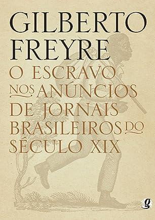O Escravo nos Anúncios de Jornais Brasileiros