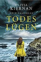 Todeslügen: Kriminalroman (Detective Frankie Sheehan 2) (German Edition)
