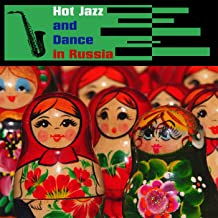 Jazz And Hot Dance In Russia