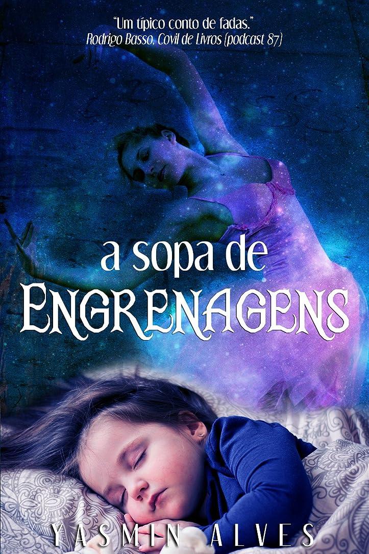 挨拶する強調虐待A Sopa de Engrenagens (Portuguese Edition)