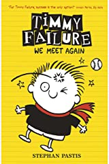Timmy Failure: We Meet Again Kindle Edition