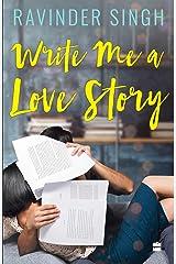 Write Me A Love Story Kindle Edition