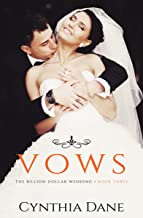The Billion Dollar Wedding: Vows: Billionaire Romance