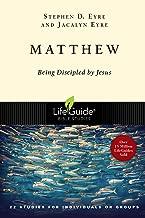 Matthew: Being Discipled by Jesus (Lifeguide Bible Studies)