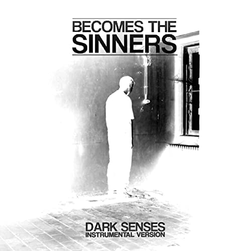 Never Coming Back (Instrumental) by Becomes the Sinners on Amazon