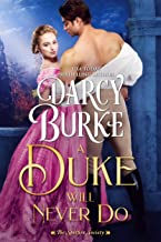 A Duke Will Never Do (The Untouchables: The Spitfire Society Book 3)