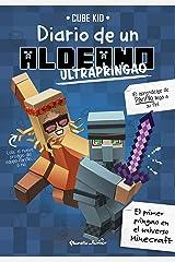 Minecraft. Diario de un aldeano ultrapringao (Spanish Edition) Kindle Edition