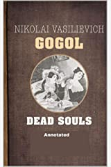Dead Souls Annotated Kindle Edition
