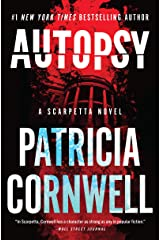 Autopsy: A Scarpetta Novel (Kay Scarpetta Book 25) Kindle Edition