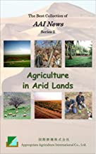 Agriculture in Arid Lands: The Best Collection of AAI News (Series 2) (English Edition)