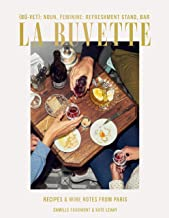 La Buvette: Recipes and Wine Notes from Paris PDF