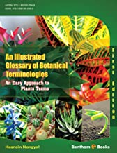 An Illustrated Glossary of Botanical Terminologies: An Easy Approach to Plant Terms