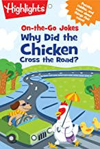 On-the-Go Jokes: Why Did the Chicken Cross the Road? (Highlights™  Joke and Puzzle Pads)