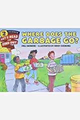 Where Does the Garbage Go? Paperback