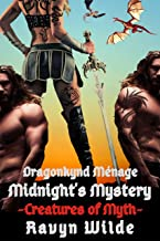 Midnight's Mystery: Dragonkynd Ménage (Creatures of Myth Book 7)