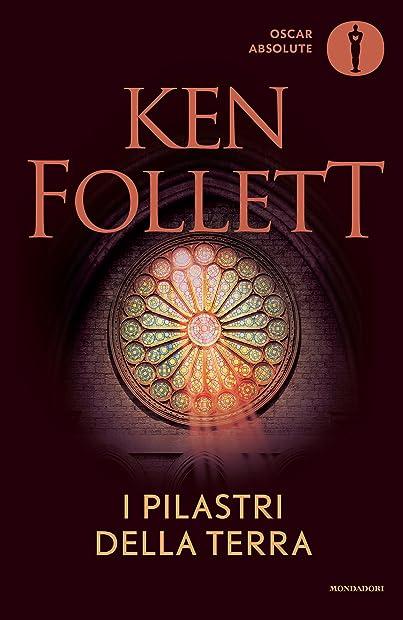 Libri di ken follett _ i pilastri della terra (italiano) copertina flessibile mondadori 978-8804666929