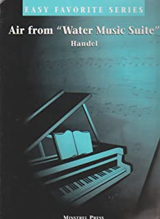 Air from The Water Music Suite ; Easy Favories Series Piano Sheet Music