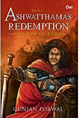Ashwatthama's Redemption : The Bow of Rama - Book - 2 (Ashwatthama's Redemption) Kindle Edition