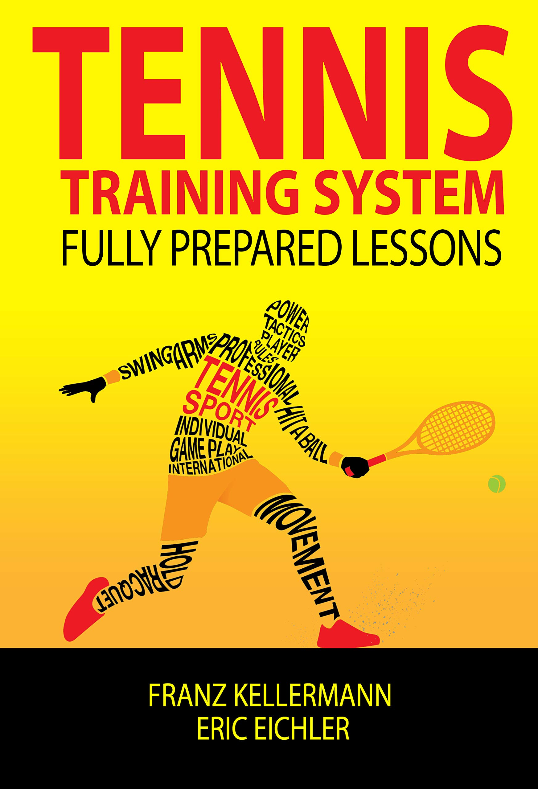 Tennis Training System: fully prepared lessons (English Edition)