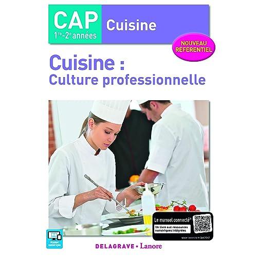 Cuisine : culture professionnelle, 1re et 2e années CAP Cuisine - Pochette élève