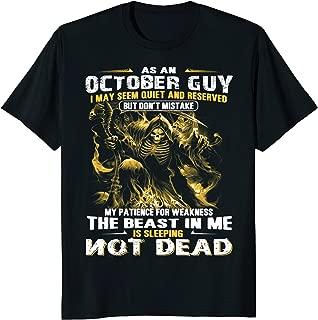 Mens As an October Guy Funny Birthday- October Guy T-Shirt