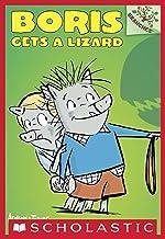 Boris Gets a Lizard: A Branches Book (Boris #2)