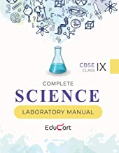 Complete Science Laboratory Manual CBSE For Class 9