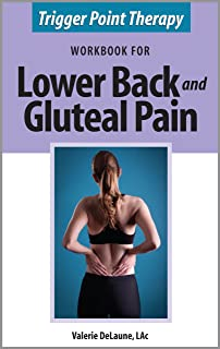 Trigger Point Therapy Workbook for Lower Back and Gluteal Pain (English Edition)