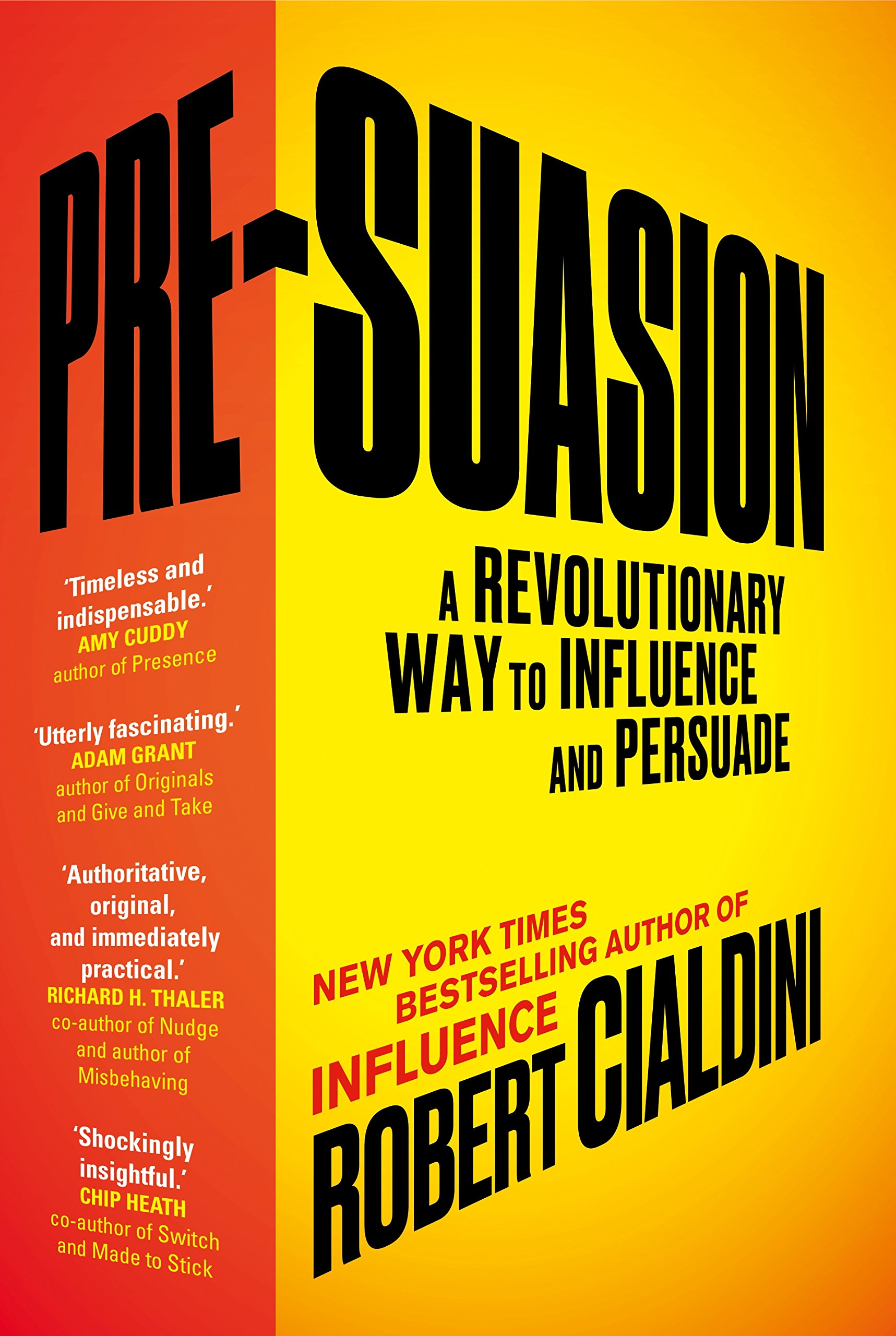 Image OfPre-Suasion: A Revolutionary Way To Influence And Persuade