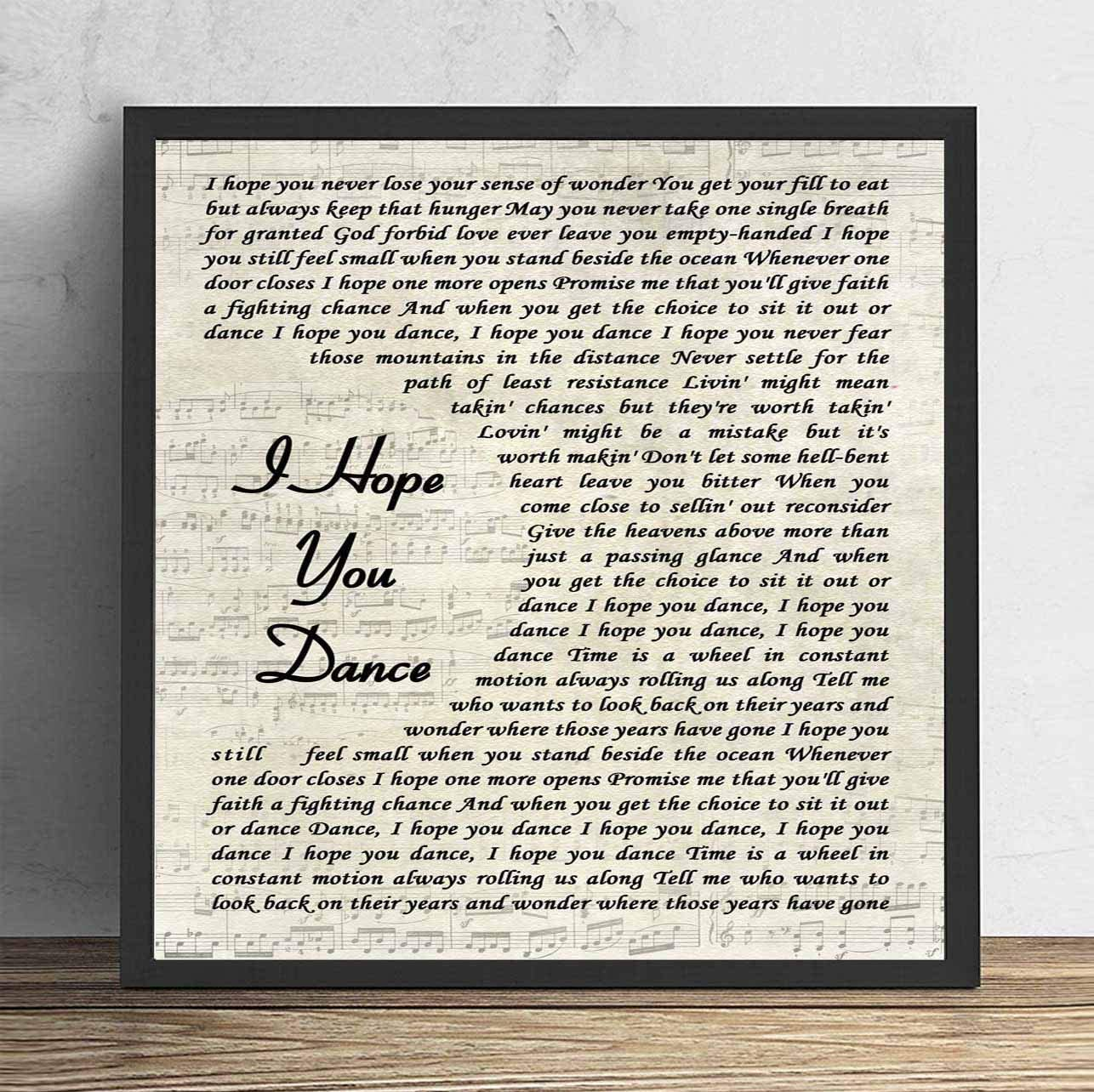 4 faionjaycho I Hope You Dance Song Lyric Vintage Script Quote Print Anniversary Valentine's Wedding Gift Home Decor Father's Day 10X10in Framed