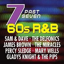Seven Past Seven: 60s R&B