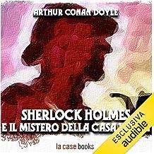 Sherlock Holmes e il mistero della casa vuota