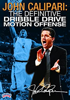 John Calipari: The Definitive Dribble Drive Motion Offense