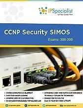 CCNP SECURITY SIMOS Exam: 300-209 Complete Guide