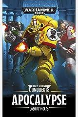 Apocalypse (Space Marine Conquests Book 5) Kindle Edition