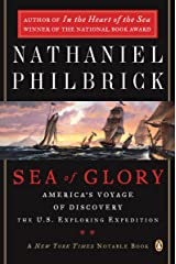 Sea of Glory: America's Voyage of Discovery, The U.S. Exploring Expedition, 1838-1842 Kindle Edition